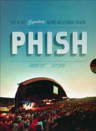 Phish - Live At The Legendary Alpine Valley Music Theatre