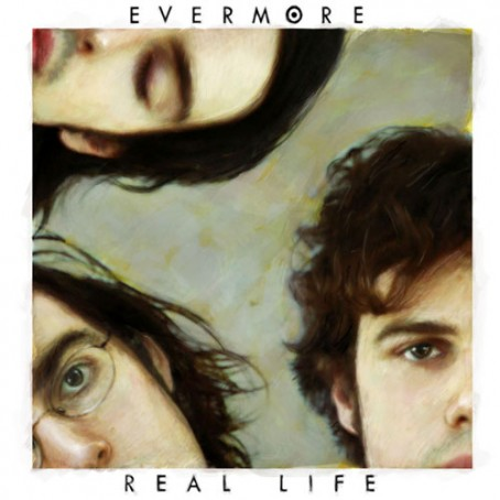 Evermore_Real_Life
