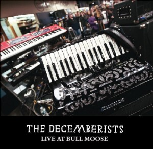 The Decemberists - Live At Bull Moose